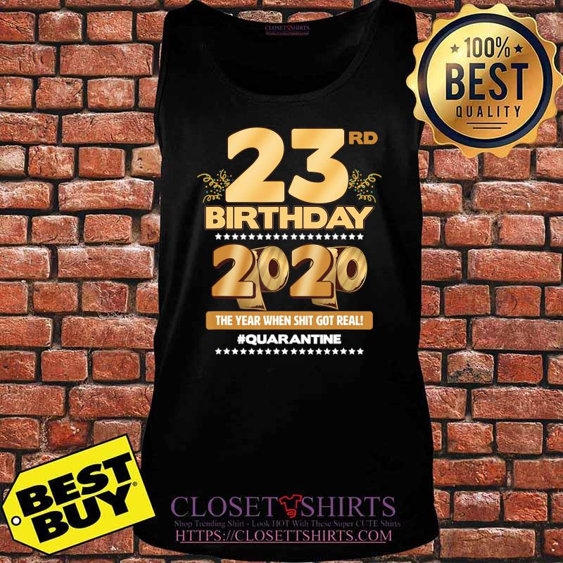 23rd Birthday Quarantined 2020 Gift Limited Born in 1997 Tee T-Shirt Tank top