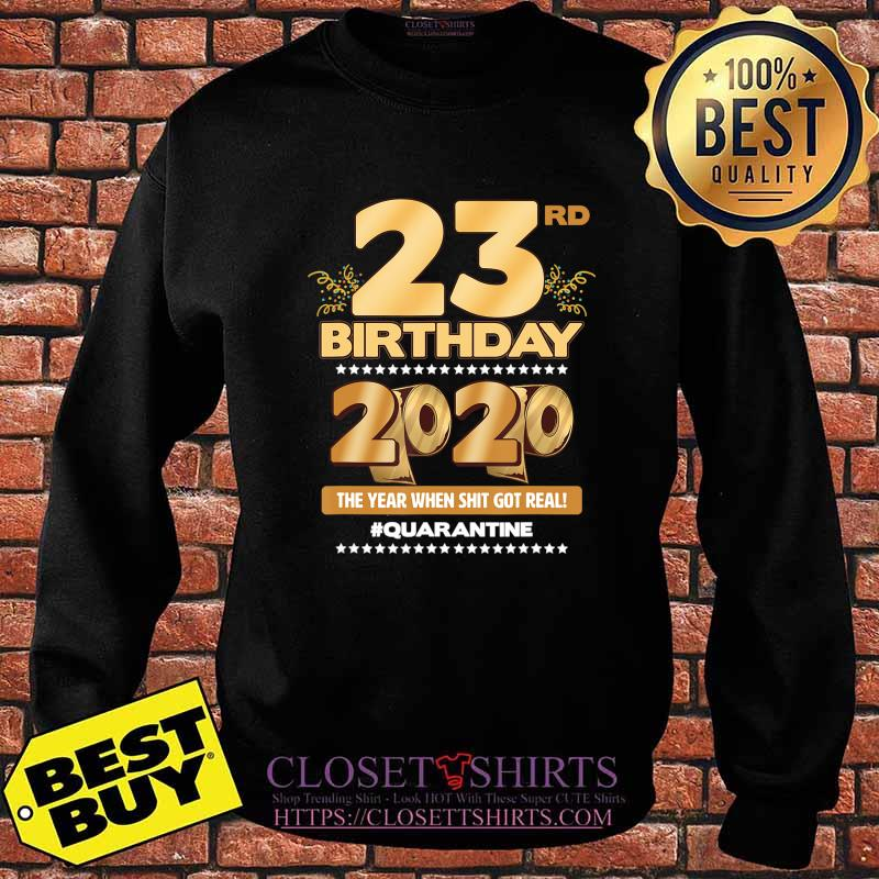 23rd Birthday Quarantined 2020 Gift Limited Born in 1997 Tee T-Shirt Sweater
