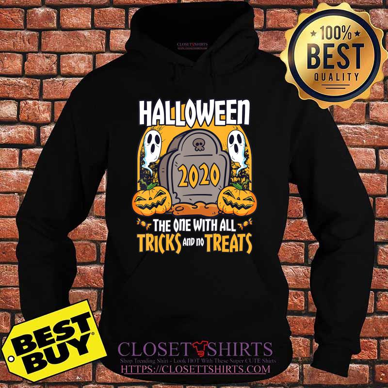 Halloween 2020 The One With All Tricks And No Treats T-Shirt Hoodie