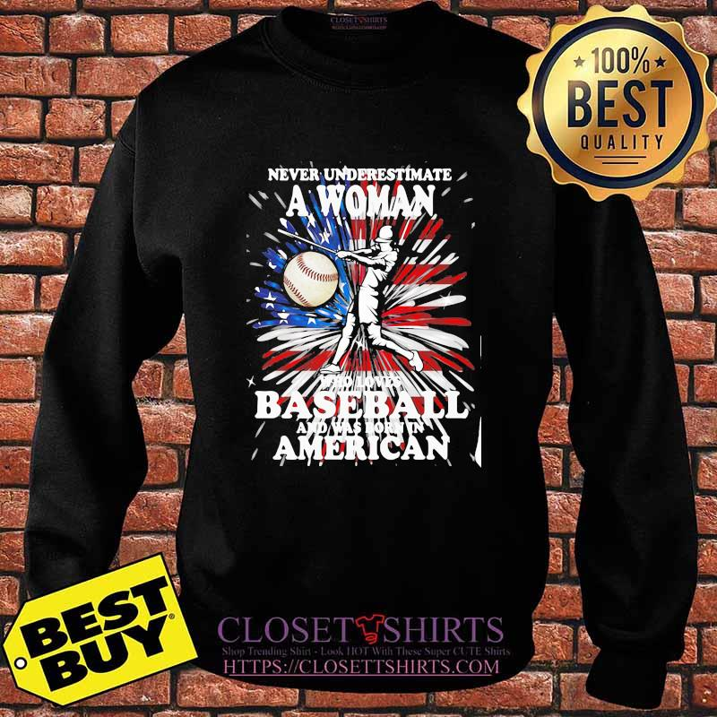 Never Underestimate A Woman Who Loves Baseball And Was Born In American Flag Shirt Sweater