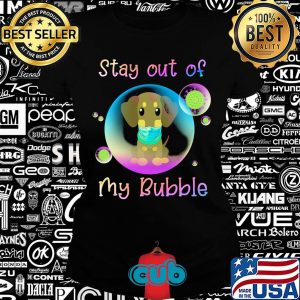 Dachshund stay out of my bubble coronavirus mask covid-19 s Ladies tee