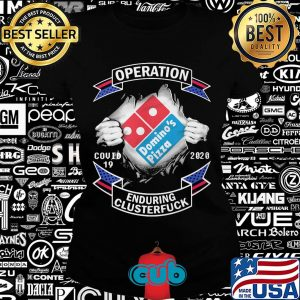 Domino's pizza operation covid-19 2020 enduring clusterfuck hands s Ladies tee