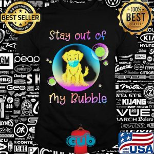 Golden retriever stay out of my bubble coronavirus mask covid-19 shirt
