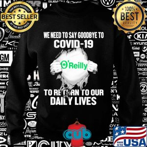O'reilly's irish we need to say goodbye to covid-19 to return to our daily lives hands s Sweater