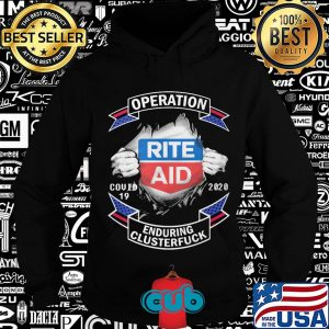 Rite aid operation covid-19 2020 enduring clusterfuck hands shirt