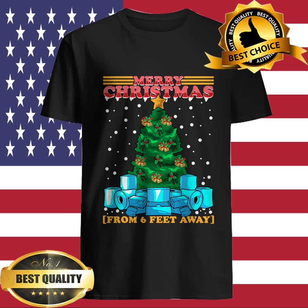 Merry Christmas From 6 Feet Away T-Shirt