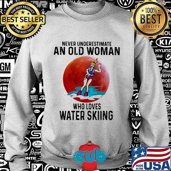 Never Underestimate An Old Woman Who Loves Water Skiing The Moon Shirt