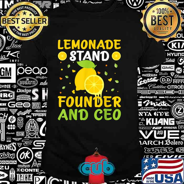Lemonade Stand Founder And CEO T-Shirt