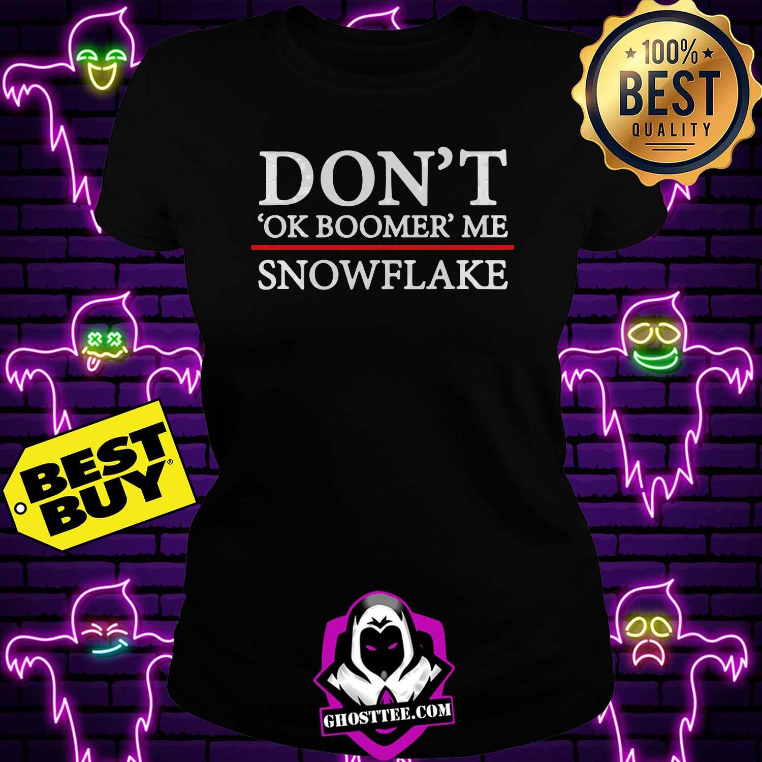 anti dont oke boomer me snowflake ladies tee - Anti don't oke boomer me snowflake shirt