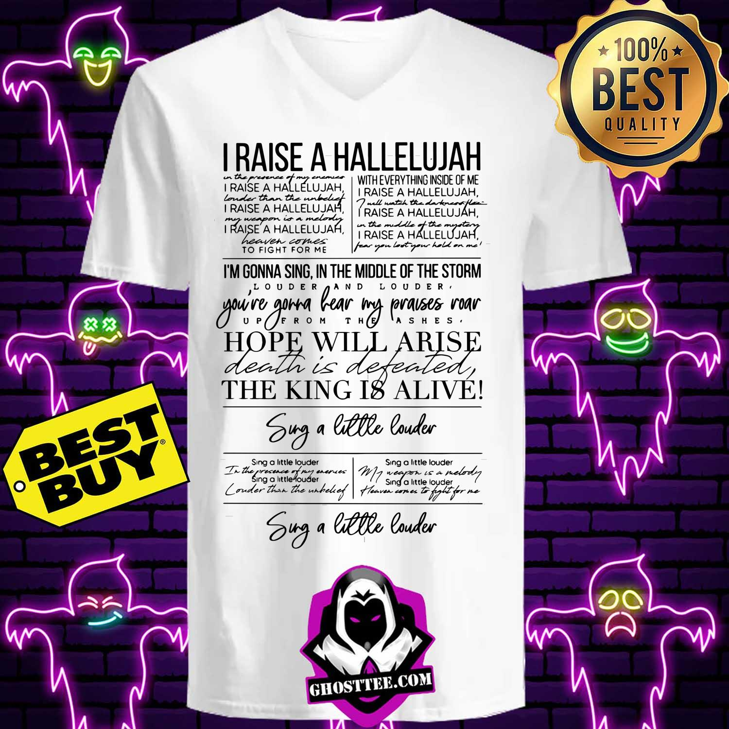 i raise a hallelujah hope will arise the king alive sug a little louder ladies tee - I raise a Hallelujah Hope will Arise the King Alive Sug a little Louder shirt