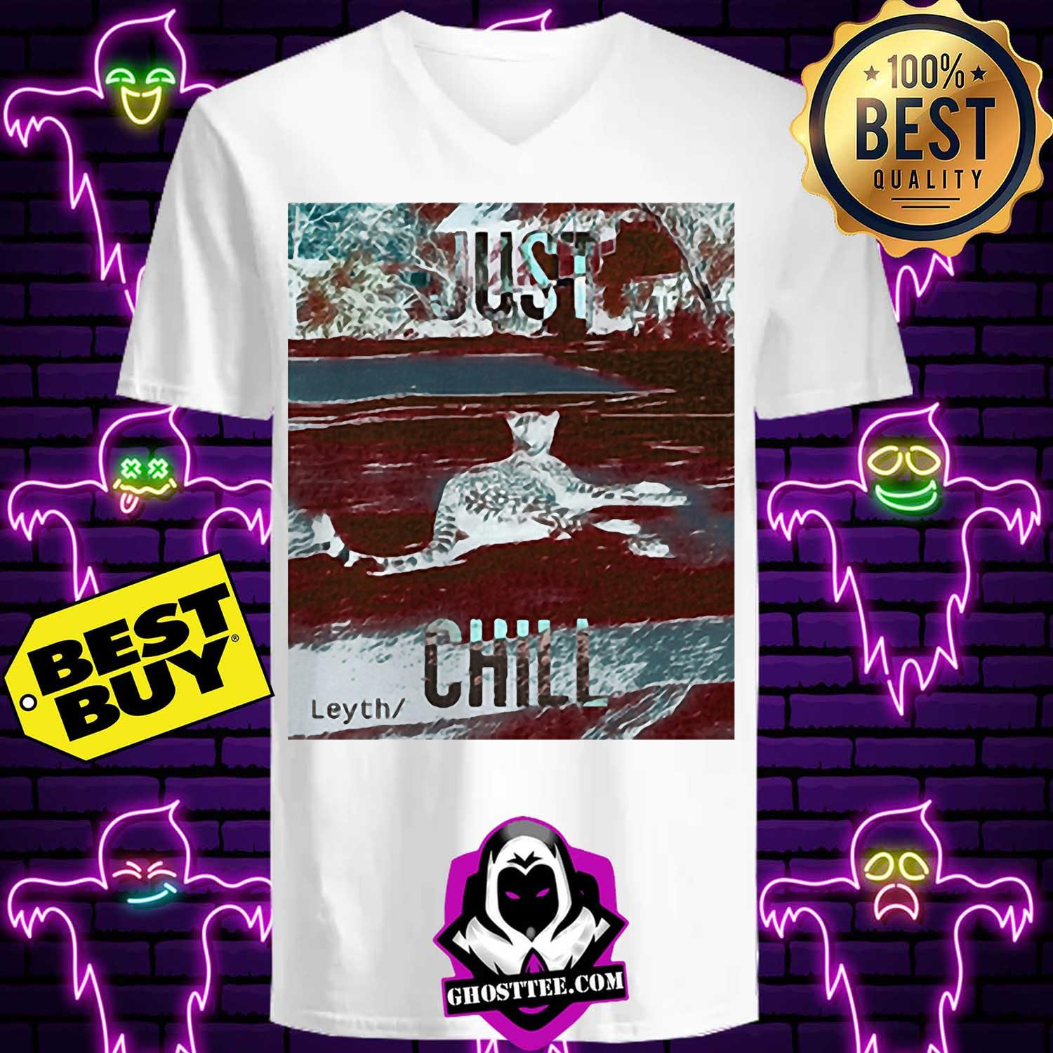 just chill ocelot leyth hoodie - Just chill Ocelot Leyth vintage shirt