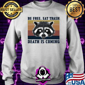 Be free eat trash death is coming vintage s Sweater