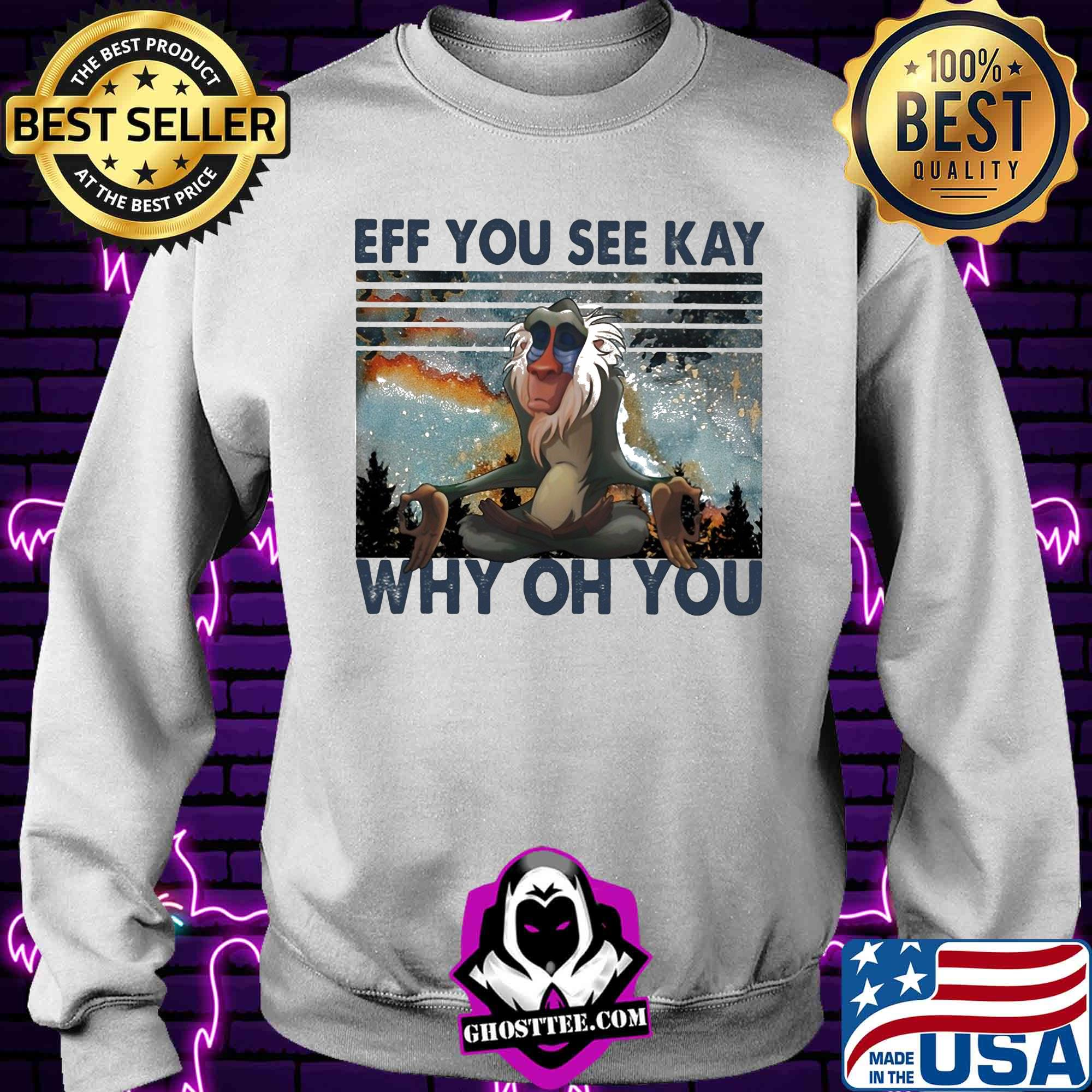 05bcea94 eff you see kay why oh you vintage shirt sweater - Home