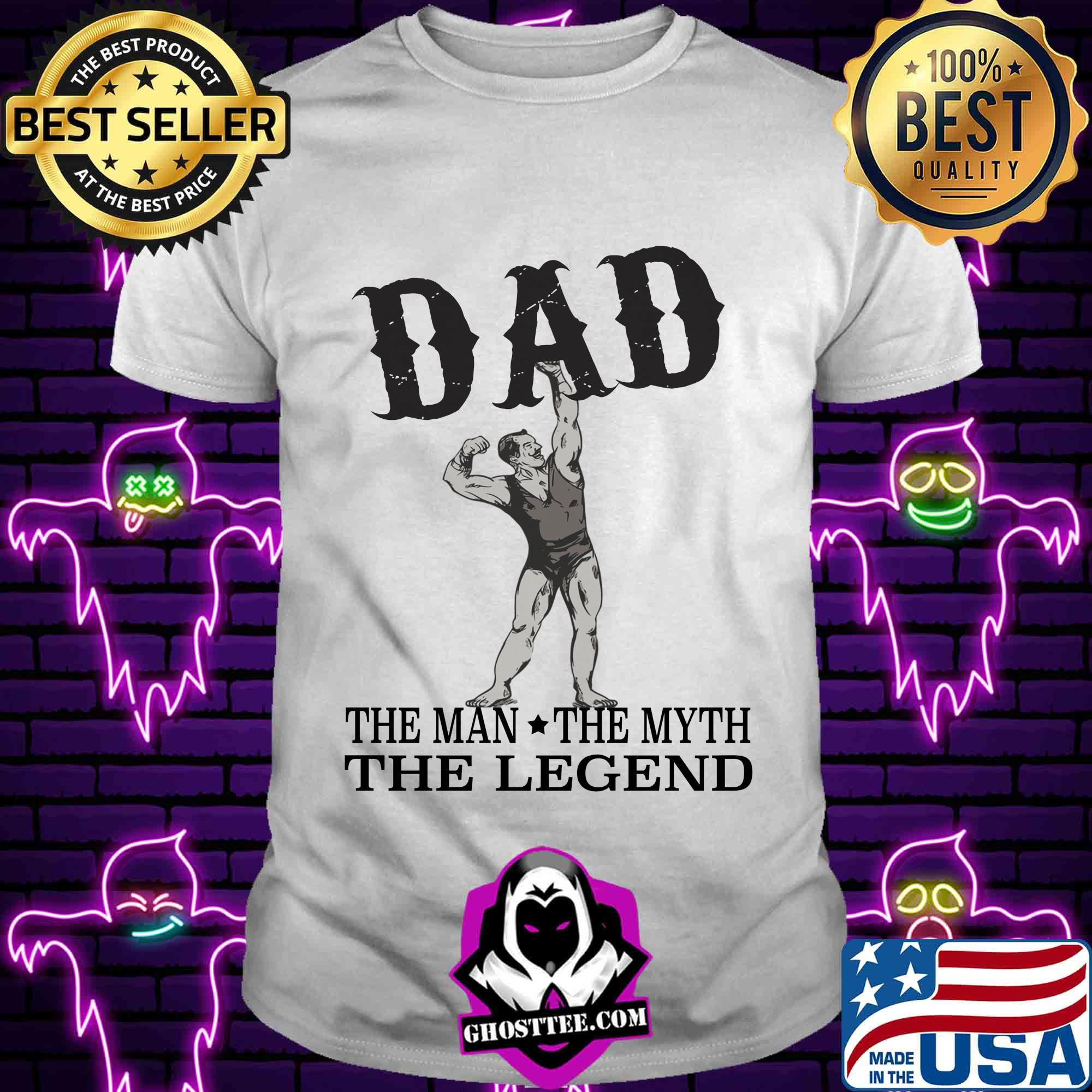 9003c8a9 dad the man the myth the legend shirt unisex tee - Home
