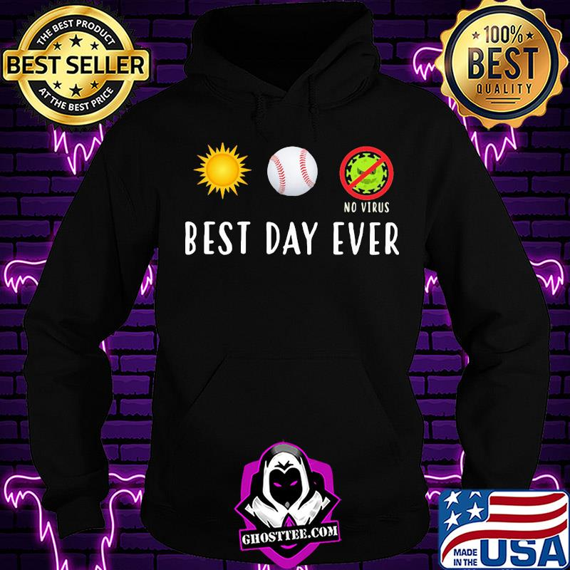 c0668250 best day ever no virus covid 19 shirt hoodie - Home