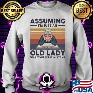 Book assuming i'm just an old lady was your first mistake vintage retro s Sweater