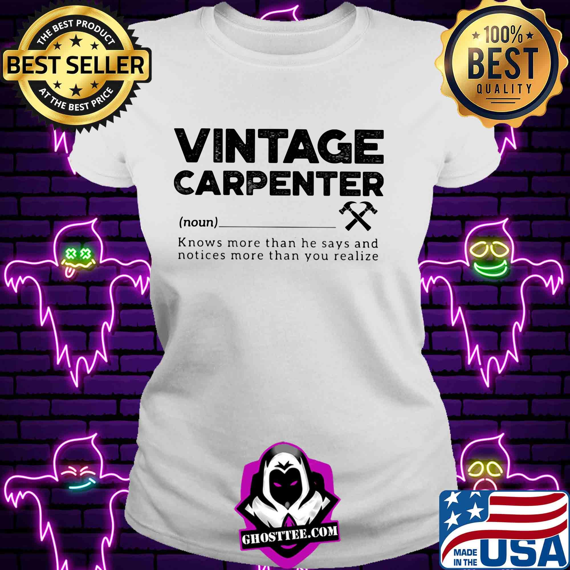 Vintage carpenter noun knows more than she says and notices more than you realize shirt