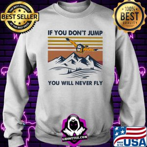 5f691314 parachute if you don t jump you will never fly vintage retro shirt sweater 300x300 - Home