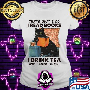 Black cat that's what i do i read books i drink tea and i know things s V-neck