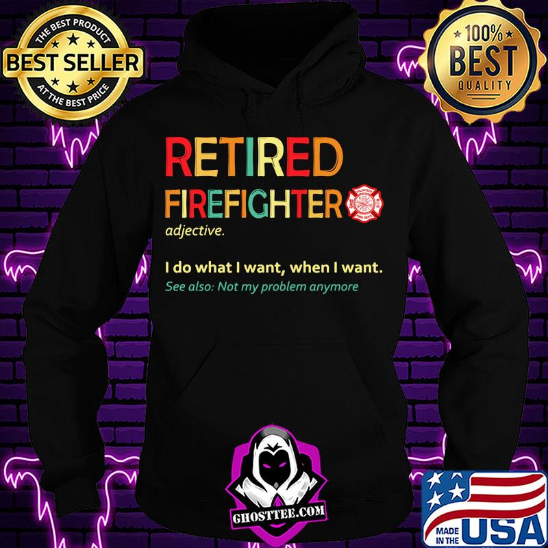 aaab4031 retired accountant i do what i want when i want see also not my problem anymore shirt hoodie - Home