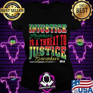 c08e4805 injustice anyuhere is a threat to justice everywhere mlk shirt ladiestee 300x300 - Home