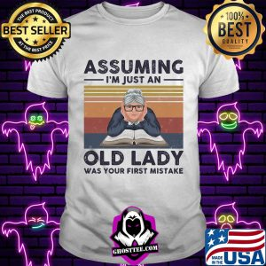 Book assuming i'm just an old lady was your first mistake vintage retro s Unisex tee