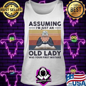 Book assuming i'm just an old lady was your first mistake vintage retro s Tank top