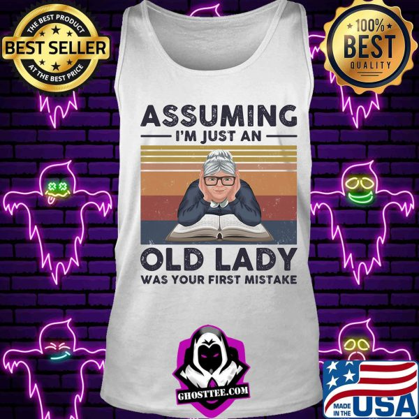 Book assuming i'm just an old lady was your first mistake vintage retro shirt