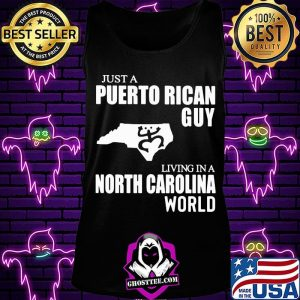 Just A Puerto Rican Guy Living In A North Carolina World Map Shirt Tank Top