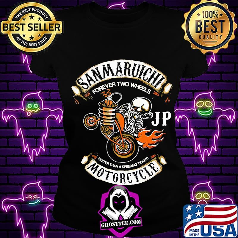 59a8168e skeleton sam maruichi forever two wheels jp faster than a speeding ticket motorcycle shirt ladiestee - Home