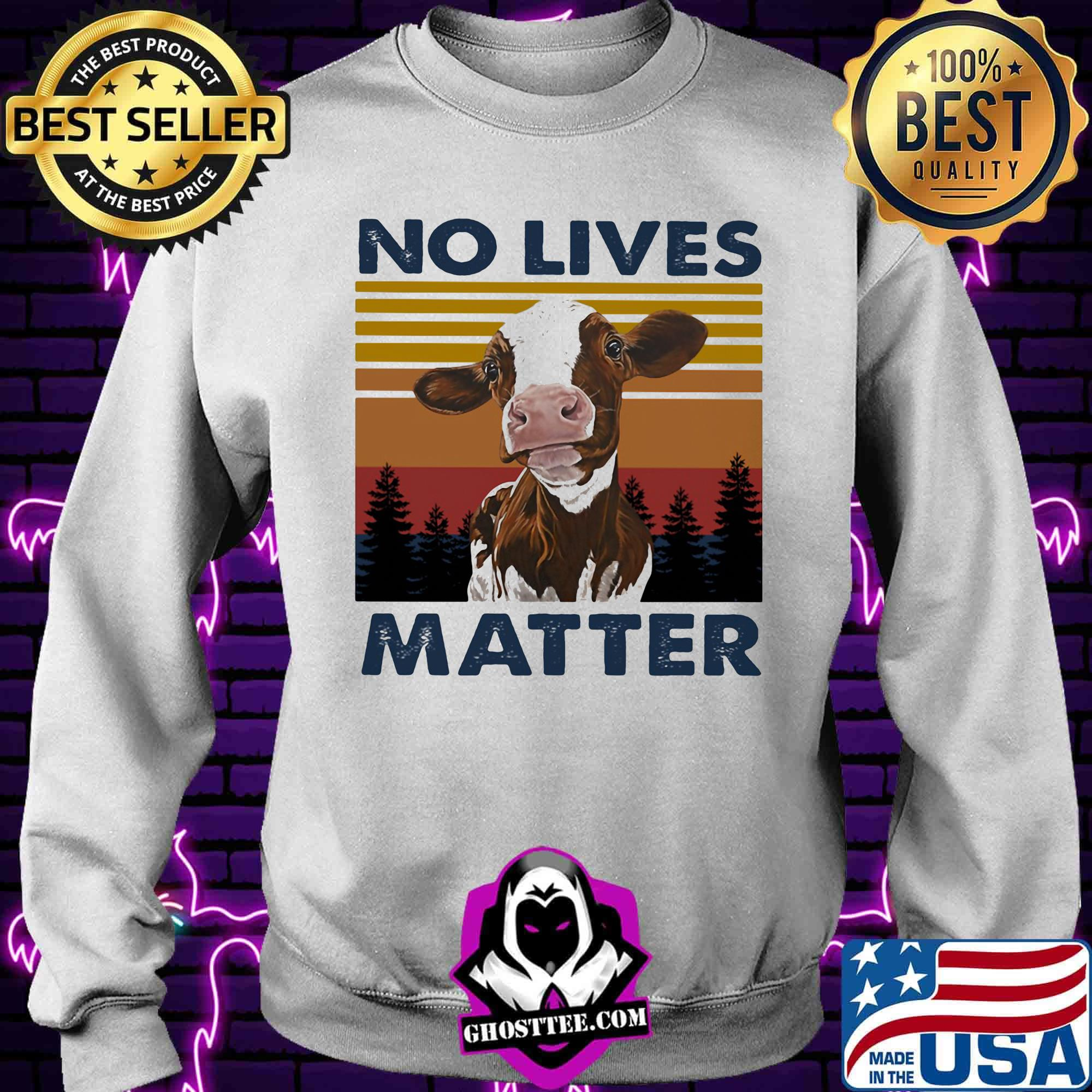 78837fdc no lives matter cow vintage retro shirt sweater - Home