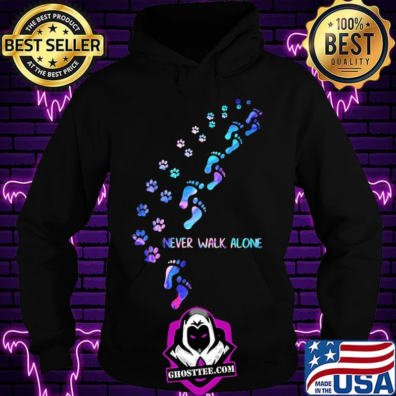 9a1cacad paw footprint never walk alone color shirt hoodie - Home