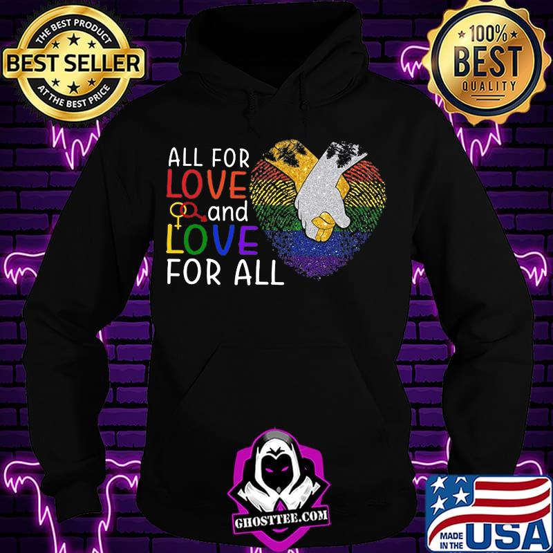b4c90436 all for love and love for all heart hold hand lgbt shirt hoodie - Home