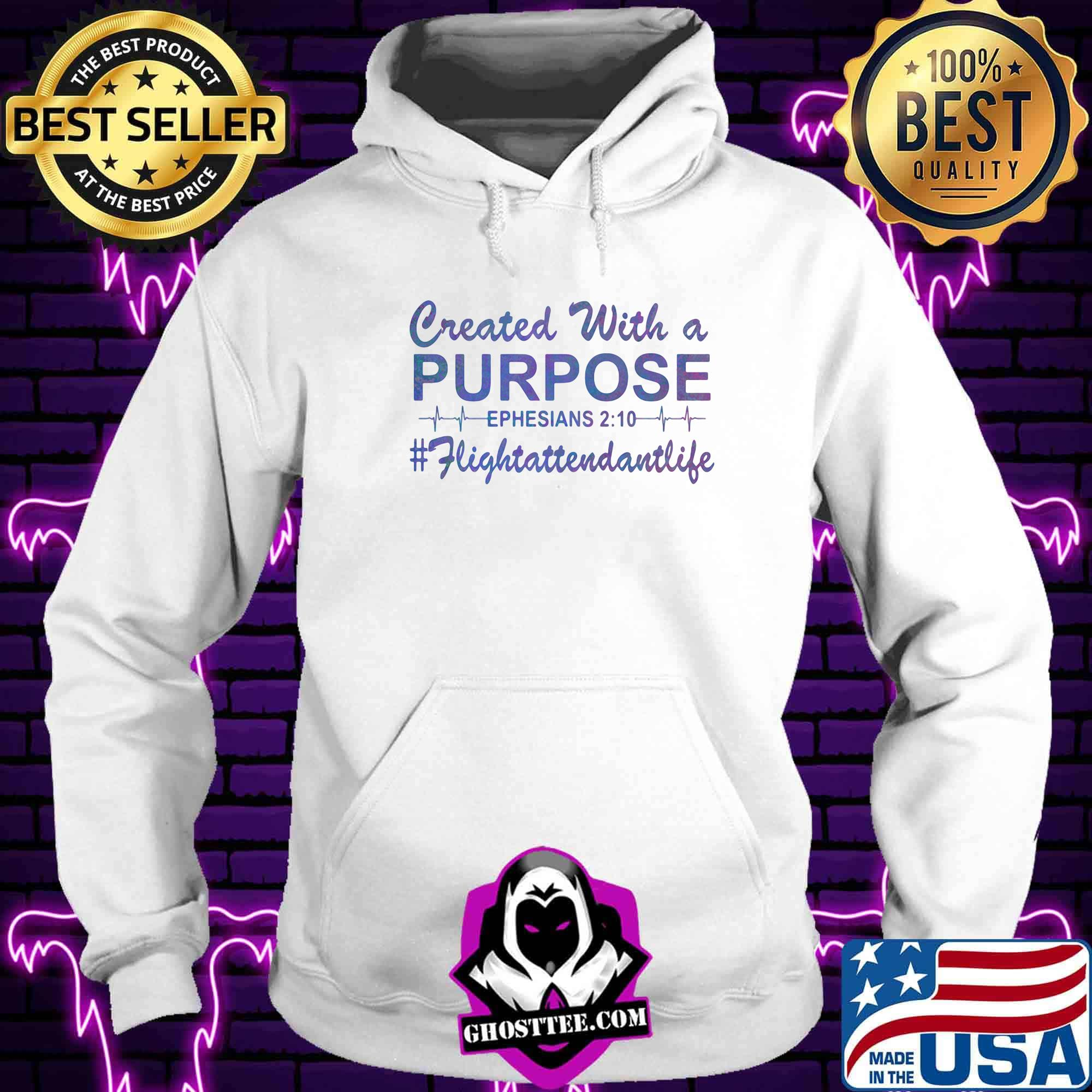 ba265209 created with a purpose ephesians fligtattendantllife shirt hoodie - Home