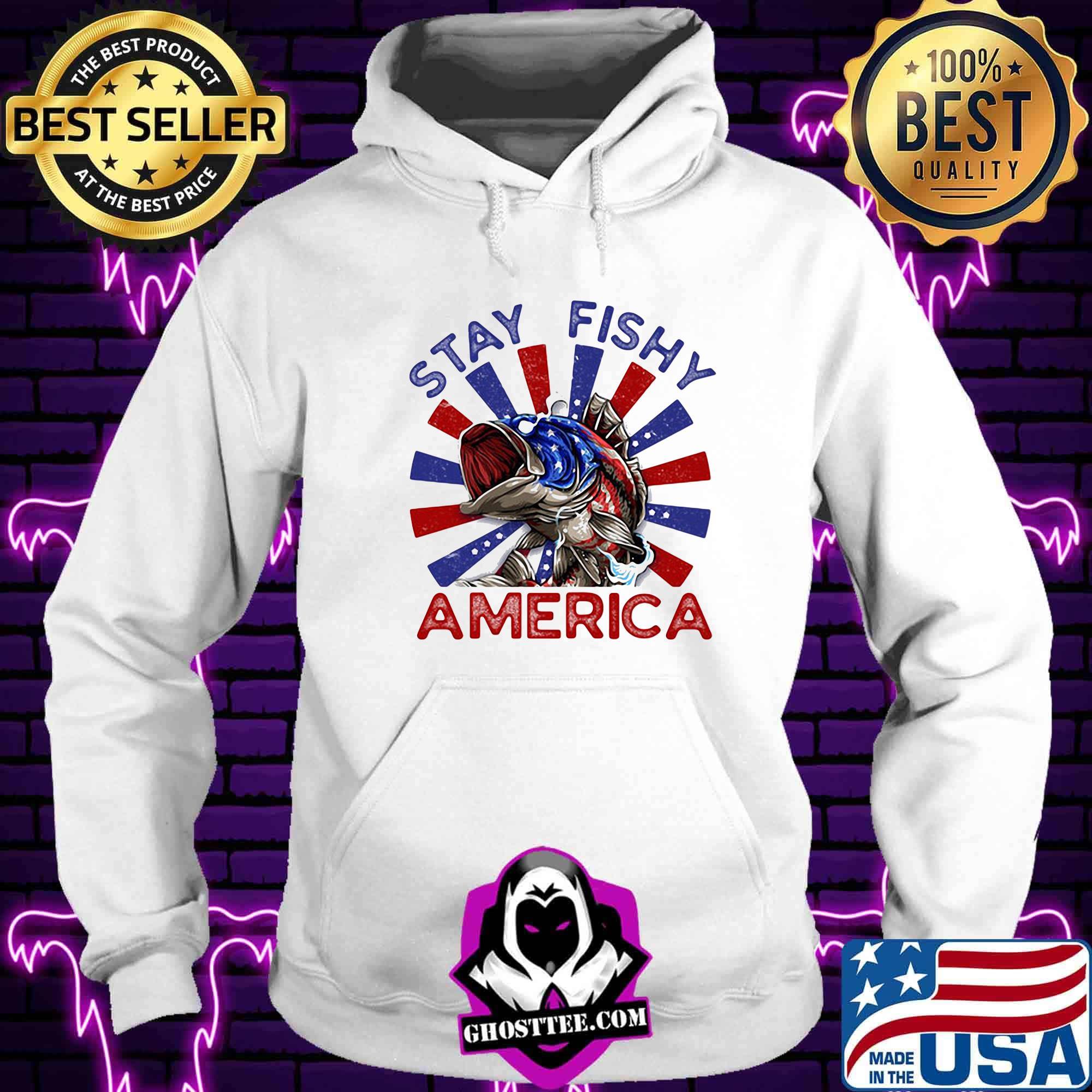 c9661c3f stay fishy american arrested shirt hoodie - Home