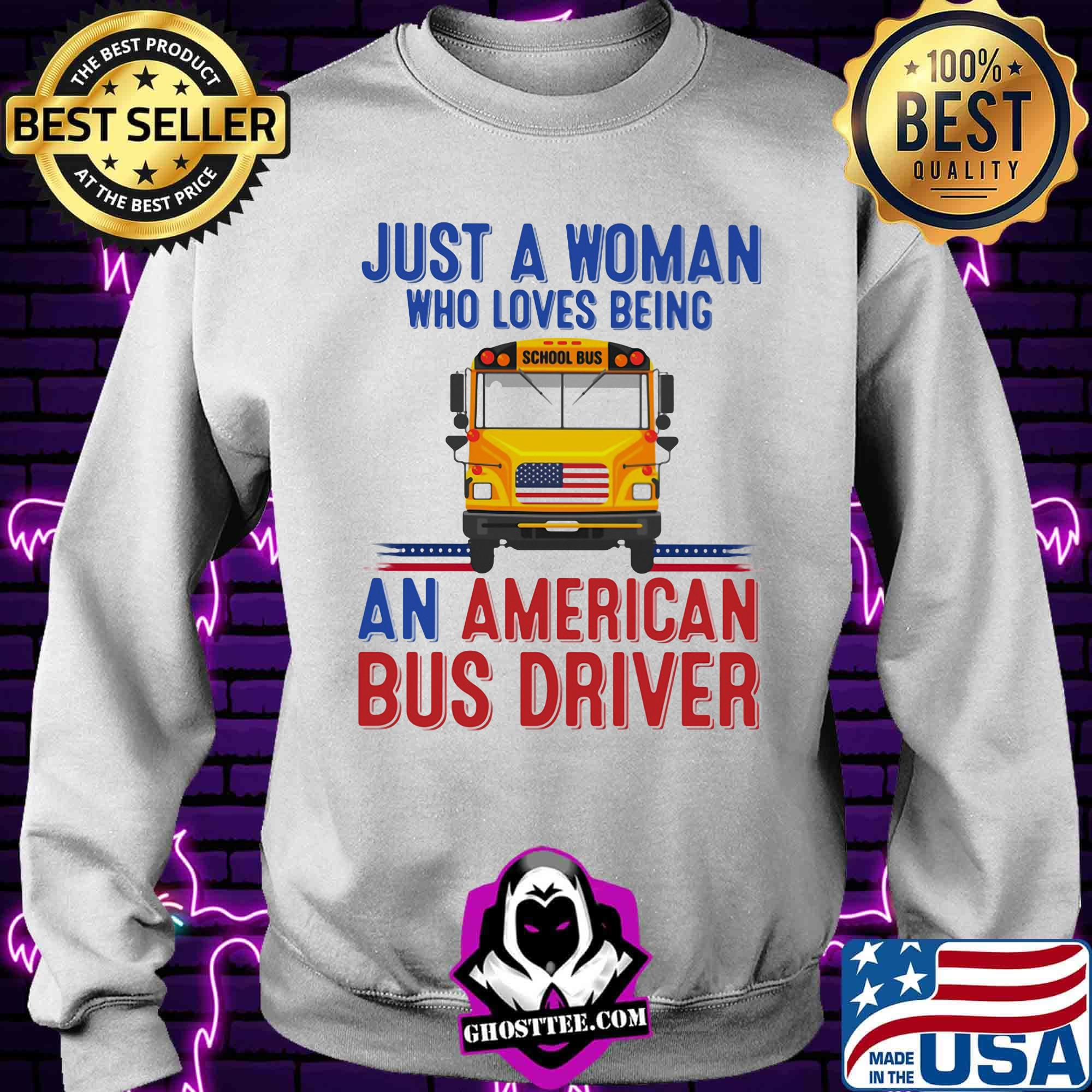 eb634eeb just a woman who loves being an american bus driver shirt sweater - Home