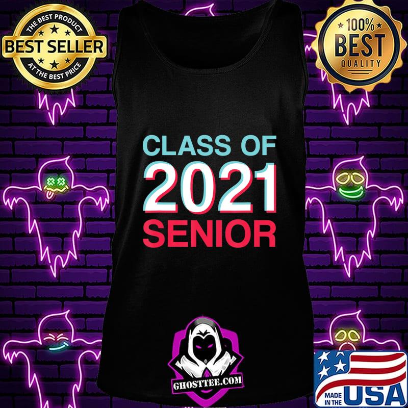 Eso Best Tank Class 2021 Class of 2021 Senior Shirt   2021 Senior T Shirt, hoodie, sweater