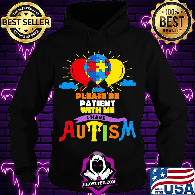 5be12c64 balloons please be patient with me i have autism shirt hoodie - Home