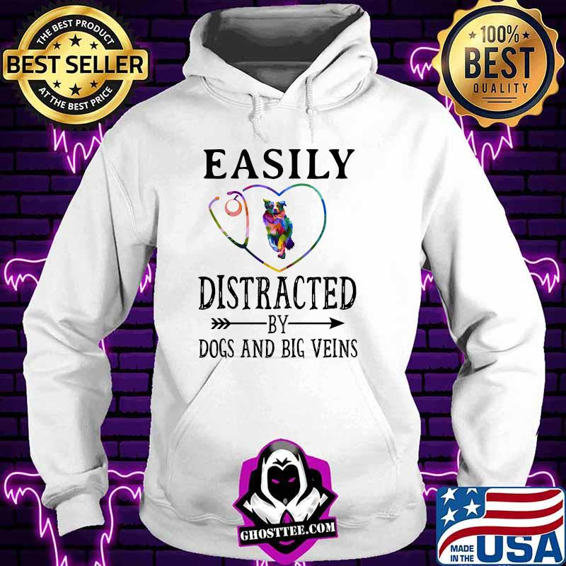 Easily distracted by dogs and big veins german shepherd heart shirt