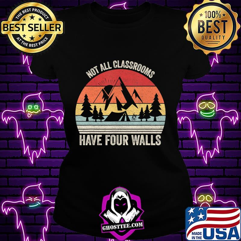 21fa5269 retro not all classrooms have four walls homeschool mom dad t shirt ladiestee - Home