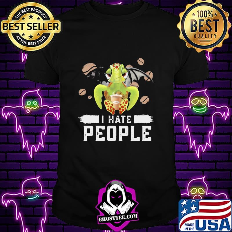 Turtle drink coffee I hate people shirt