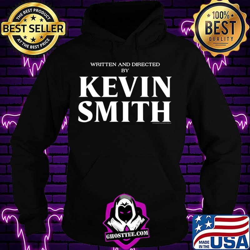 59e3573f written and directed by kevin smith t shirt hoodie - Home