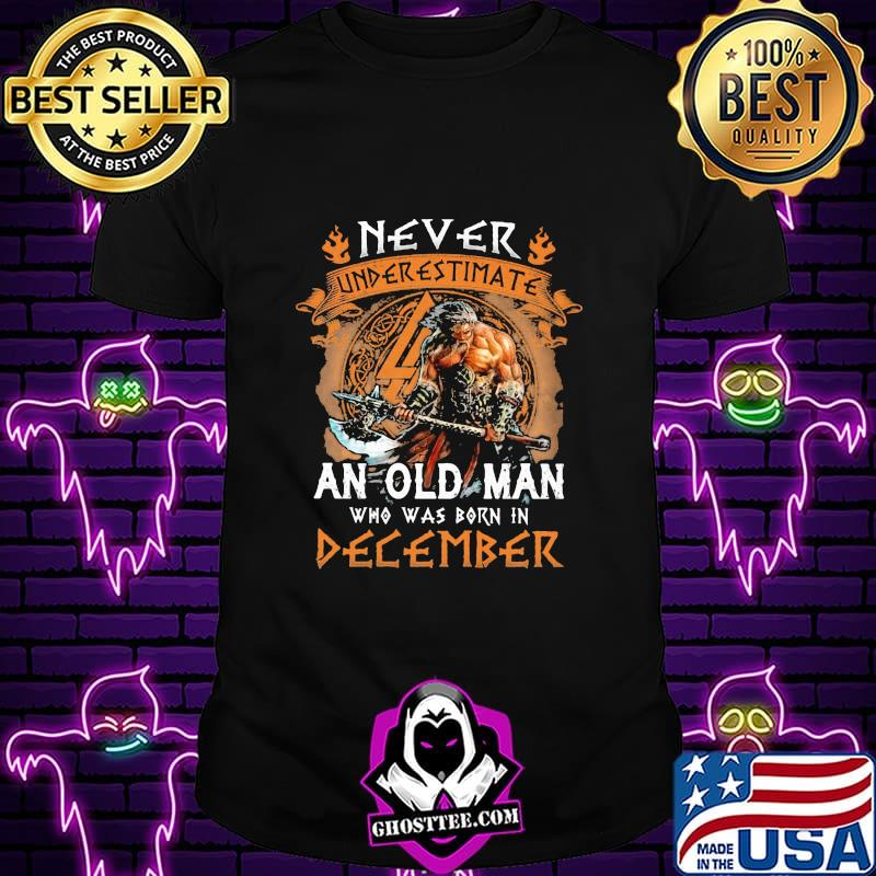 Vikings never underestimate an old man who was born in august vintage shirt