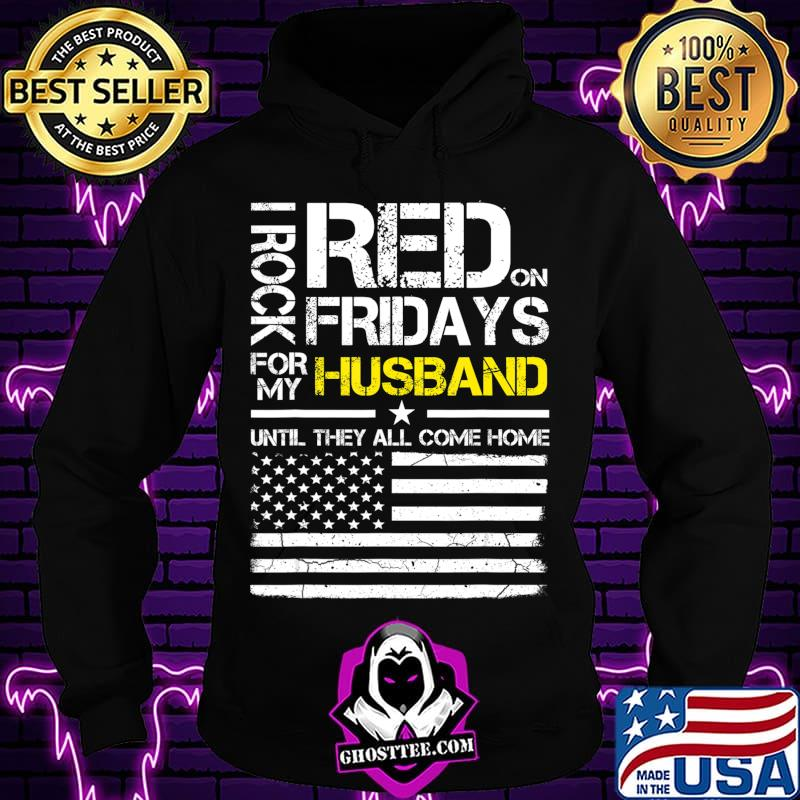 ef99a9d8 red friday military wife gift wear red for my husband t shirt hoodie - Home