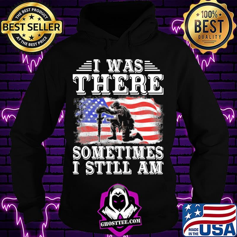 4ed11ff5 official i was there sometimes still am veteran american flag shirt hoodie - Home