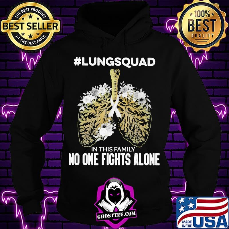#lungsquad In This Family No One Fights Alone Shirt