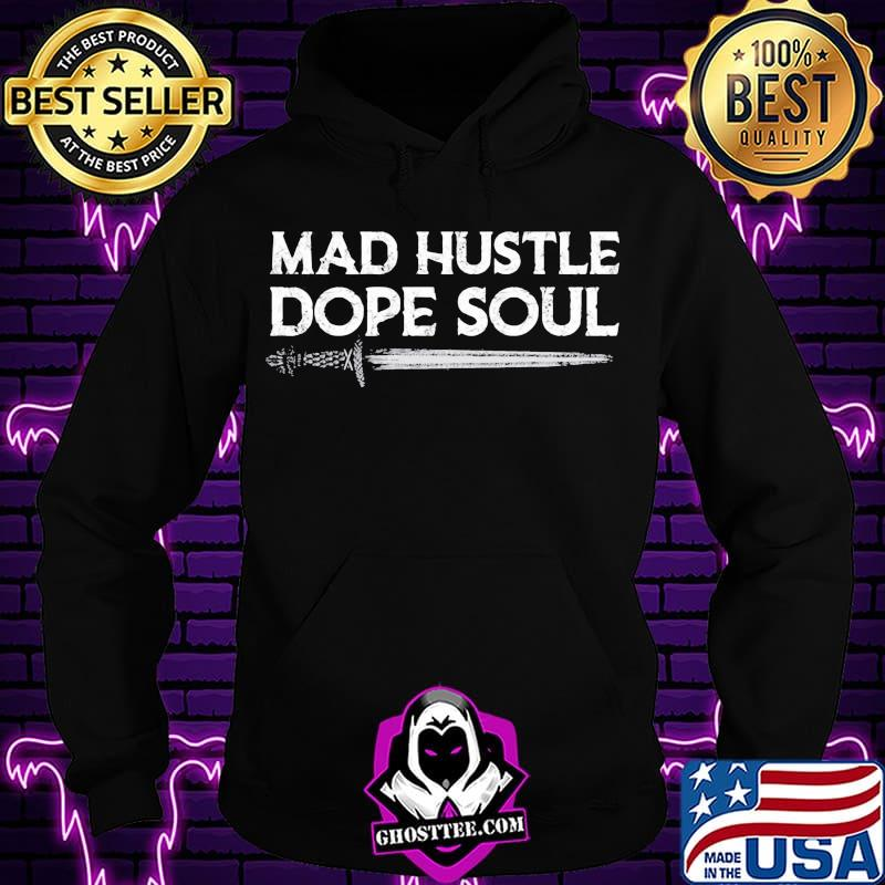 a249c49c official mad hustle dope soul sword shirt hoodie - Home