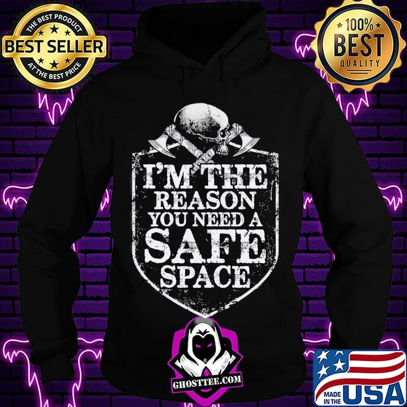 ee57f314 viking i m the reason you need a safe space skull shirt hoodie - Home