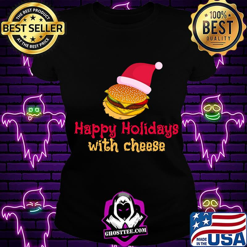 Happy Holidays With Cheese Hat Santa Clause Christmas Shirt