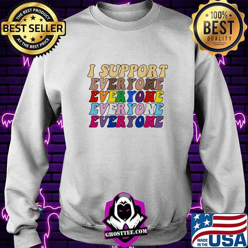 2b920ac4 i support everyone everyone everyone lgbt vintage shirt sweater - Home